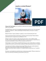 Cum a aparut locomotiva cu aburi,Thomas