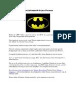 Mini informatii despre Batman