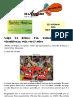 Copa do Brasil Fla, Timão, Bota se classificam; veja resultados