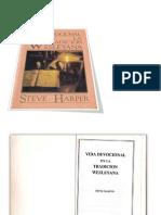Vida Devocional en La Tradicion Wesleyana Steve Harper