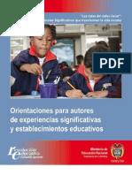 Guía 37 - Ruta del Saber Hacer- Experiencias Significativas que transforman la vida escolar. Orientaciones para autores de experiencias y establecimientos educativos. MEN-Colombia. Copy