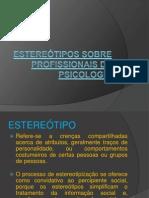 Estereótipos sobre profissionais de psicologia