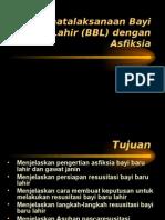 Penatalaksanaan BBL Dengan Asfiksia