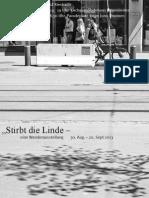 """""""Stirbt die Linde - Ausstellung - Publikumsgespräche - Alleenspaziergänge"""