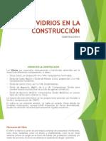 VIDRIOS EN LA CONSTRUCCIÓN