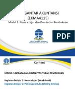 EKMA 4115-Pengantar Akuntansi-Modul3-Neraca Lajur dan Penutupan Pembukuan.pptx