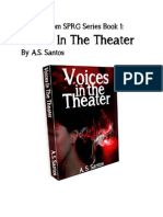 """Sample chapters from """"Voices In The Theater,"""" Book 1 of the SPRG Series by A.S. Santos"""