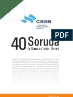 40 SORUDA İŞ KANUNUNDA ÜCRET