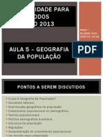 Aula 5 - Geografia da População