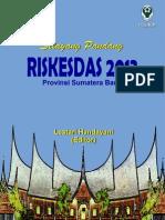 SELAYANG PANDANG RISKESDAS 2013 PROVINSI SUMATERA BARAT