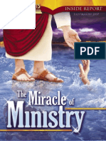 July, August 2007 [the Miracle of Ministry]