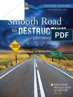 October, November 2009 [the Smooth Road to Destruction]
