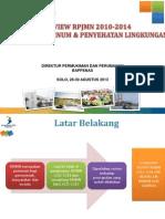 Review RPJMN 2010-2014 Bidang Air Minum dan Penyehatan Lingkungan