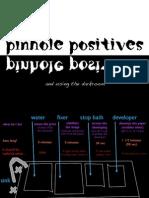 Pinhole Positives