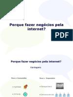 Por que fazer negocios pela internet - Comunica Geral