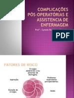 COMPLICAÇÕES PÓS-OPERATÓRIAS E ASSISTENCIA DE ENFERMAGEM