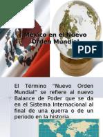 México en el nuevo Órden Mundial