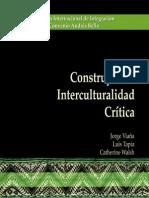 Viaña & Walsh Interculturalidad critica