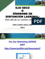 Ojo seco o Síndrome de Disfunción Lagrimal Cambio concepptual