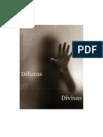 Difusas Divisas - Um Ensaio Sobre a Regência Silenciosa