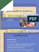 Enciclopedia de La Pobreza. Ps. Jaime Botelo Valle