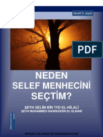 Neden Selef Menhecini Sectim