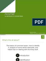 Akismet Webinar Intro