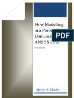 Flowmodelling in a Porous Fluid Domain