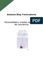 Blay Fontcuberta, Antonio - Personalidad y Niveles Superiores de Conciencia