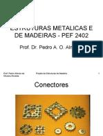Prof. Pedro Almeida Projeto de Estruturas de Madeira