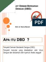 Penyakit Demam Berdarah Dengue (DBD)