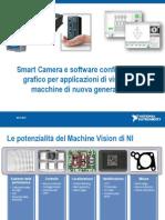 Smart Camera e Software Configurabile o Grafico Per Applicazioni Di Visione Su Macchine Di Nuova Generazione