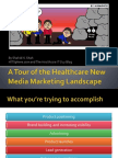 A Tour of the Healthcare New Media Marketing Landscape - Shahid N. Shah