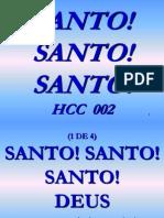 Hcc 002 - Santo, Santo, Santo!