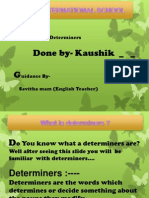 Determiners a, The