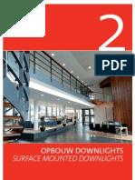 OPBOUW DOWNLIGHTS