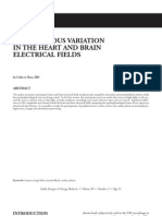 Simultaneous Variation in the Heart and Brain Electrical Fields; Colin a Ross