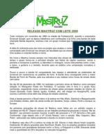 Release Oficial Mastruz Com Leite 2009