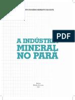A Industria Mineral No Para