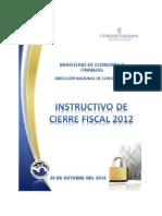 Instructivo Cierre Fiscal 2012-2013