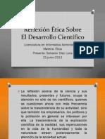 Reflexión Ética Sobre El Desarrollo Científico