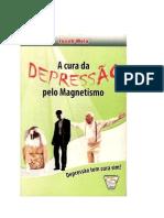 A cura da  da Depressão pelo Magnétismo - Jacob Melo