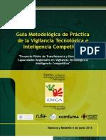 GuiaMetodologicadePracticadelaVigilanciaTecnologicaeInteligenciaCompetitiva