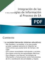 Integración de las Tecnologías de Información al Proceso