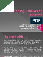 Branding - The Asian Dilemma