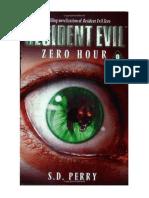 Resident Evil_ Zero Hora - S. D. Perry