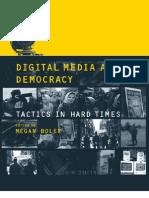 Media Digital Media and Democracy