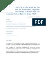 La infraestructura educativa en las Instituciones de Educación Superior públicas mexicanas cumplen con las nuevas demandas del Siglo XXI