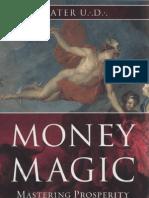 Money Magic - Mastering Prosperity in Its True Element