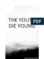The Youth Die Young - Chapter 2